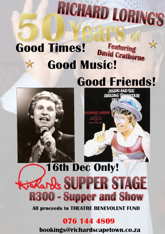 Richard Loring's 50 Years in Show Business show on Sunday, 16 December at 'Richard's Supper Stage and Bistro' in Cape Town