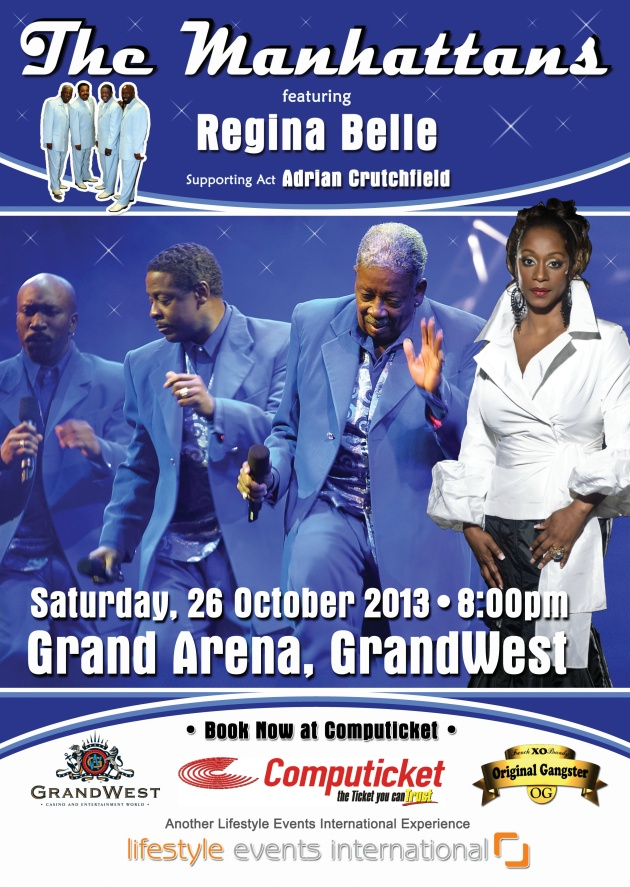 The MANHATTANS featuring REGINA BELLE - GRAND ARENA; GRAND WEST; 26 October 2013 book at Computicket